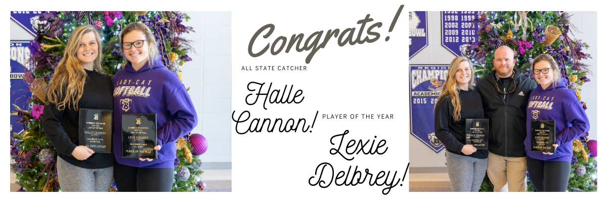 Congratulations, Halle Cannon (All State Catcher) & Lexie Delbrey (Player of the Year)!