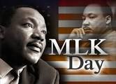 No School on Monday, January 15th Dr. Martin Luther King, Jr. Day